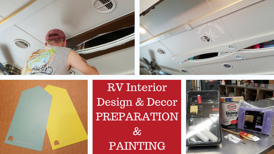RV Interior Design And Decor: PREP And PAINT