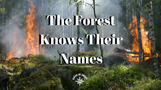 The Forest Knows Their Names    - Always On Liberty
