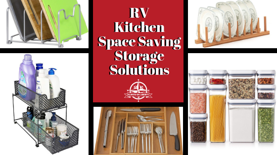 Rv Kitchen Space Saving Storage Solutions Always On Liberty